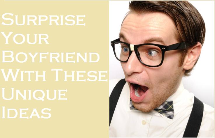 suprise birthday ideas for your boyfriend