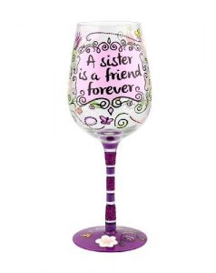 A Sister is a Friend Forever Wine Glass