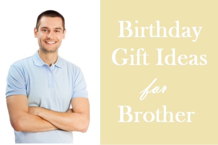 45 awesome birthday gifts for brother birthday inspire birthday gift ideas for brother negle Images