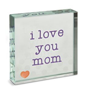 It Is A Very Beautiful Glass Plaque Which Says I Love You Mom What Else Want To Say Your On Her Birthday She Can Use This