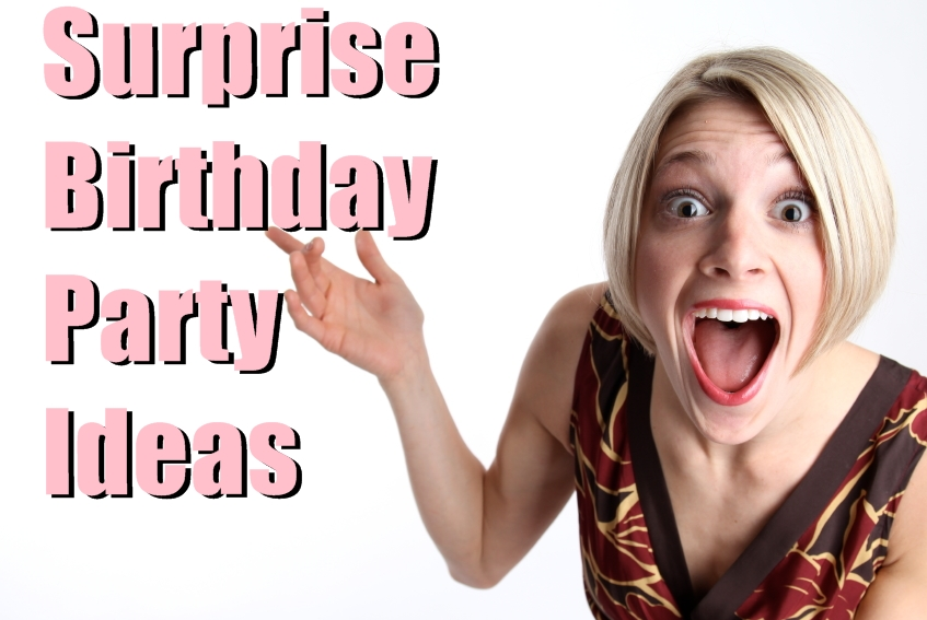 Surprise birthday party ideas1