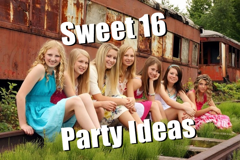 Sweet 16 Party Ideas Guide To Plan A Perfect Birthday