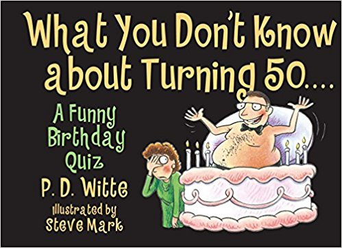 What You Don T Know About Turning 50 27 Unique 50th Birthday Ideas For Men And Women