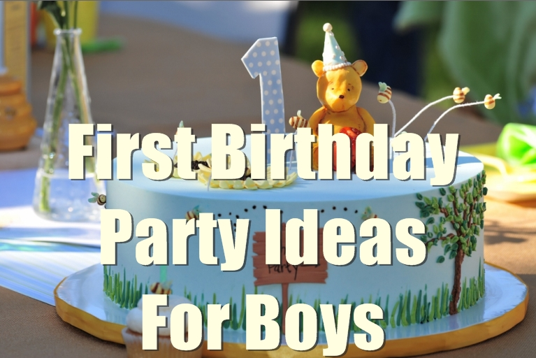 First Birthday Party Ideas For Baby Boy
