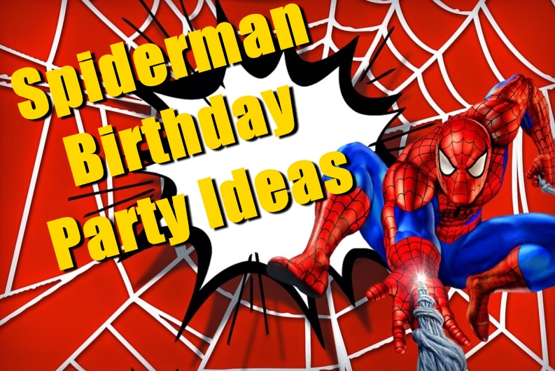 15 Amazing Spiderman Birthday Party Ideas for Take Away Birthday