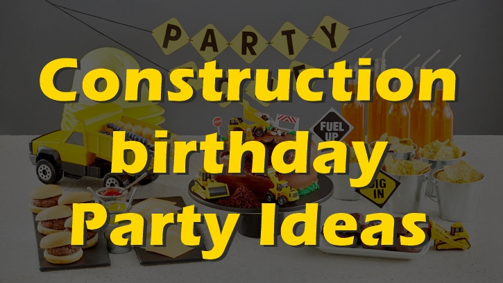 construction-birthday-party-ideas