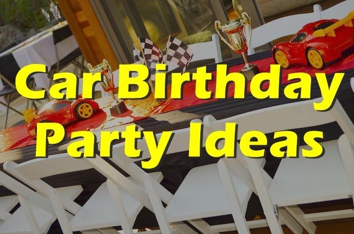 car themed birthday party ideas