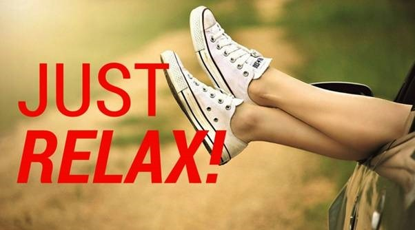 Just relax – One of the best options you can think of