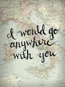 I would go anywhere with you map