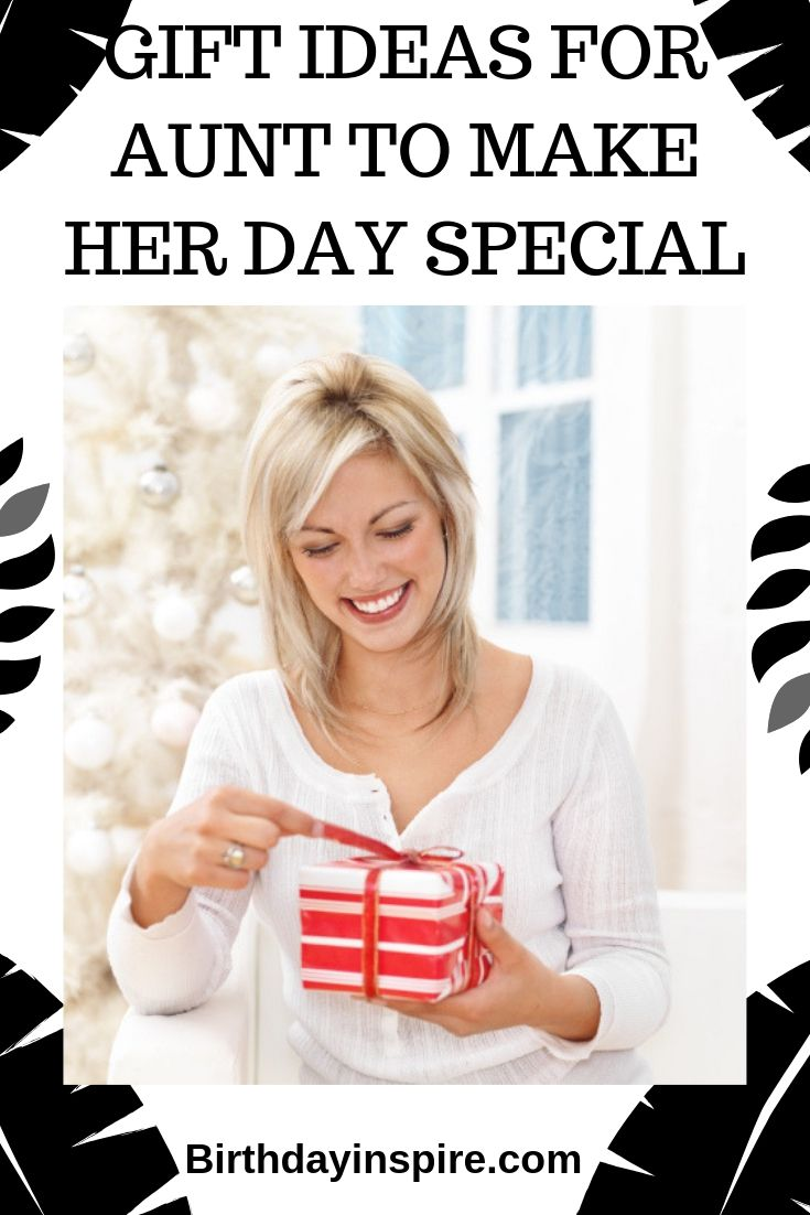 GIFT IDEAS FOR AUNT