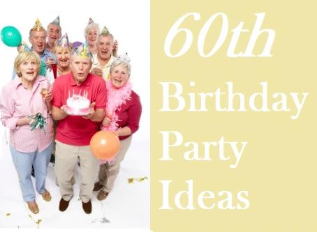 60th birthday party ideas