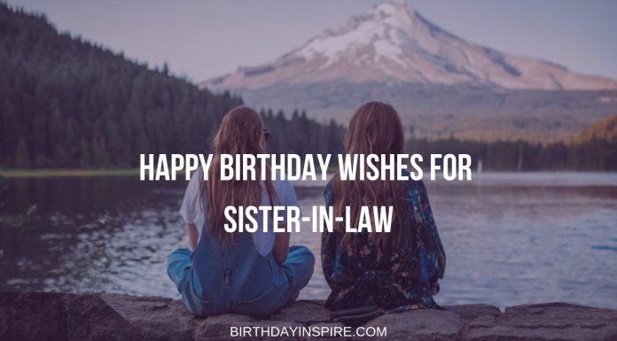 Happy Birthday Wishes for Sister-in-law