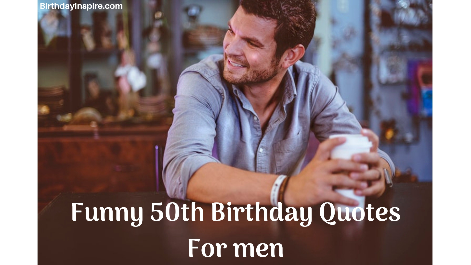 Amazing 45 Hilarious 50Th Birthday Quotes For Menbirthday Inspire Personalised Birthday Cards Bromeletsinfo