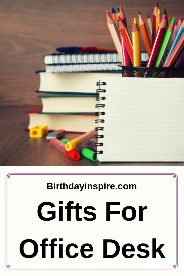 Gifts For Office Desk