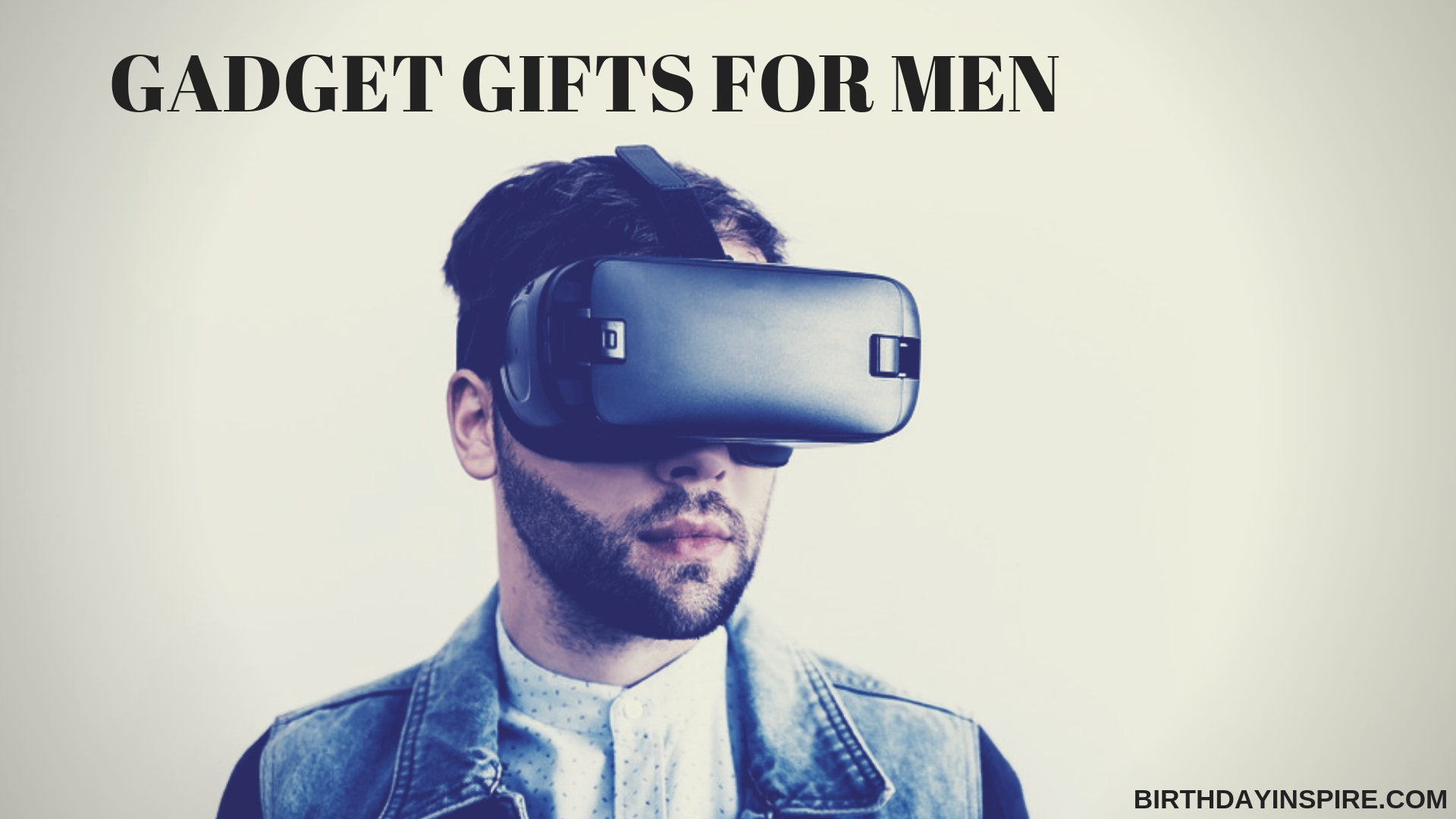 GADGET GIFTS FOR MEN