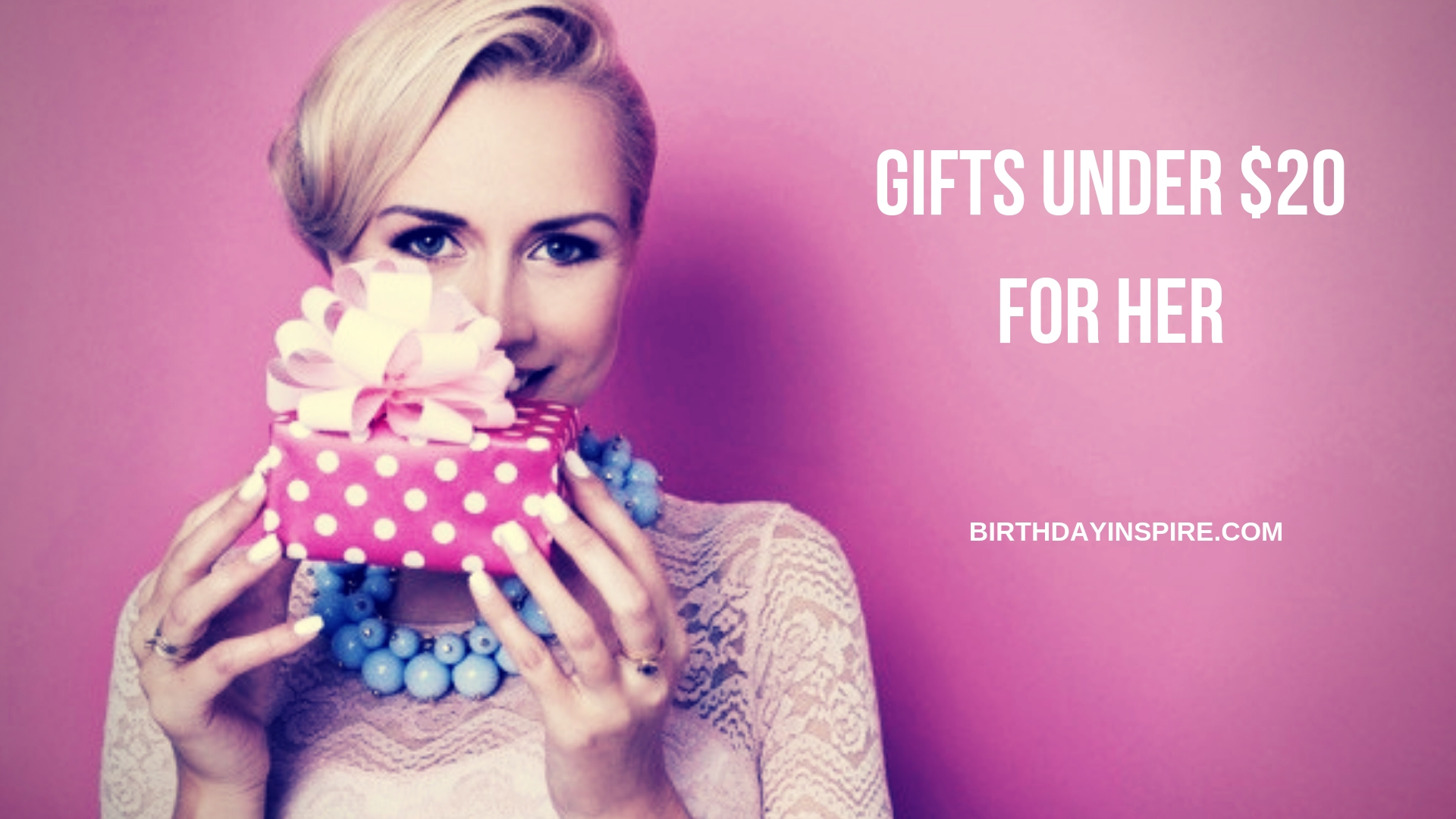 GIFTS UNDER $20 FOR HER