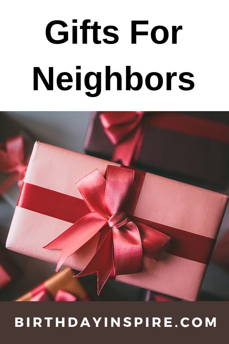 Gifts For Neighbors