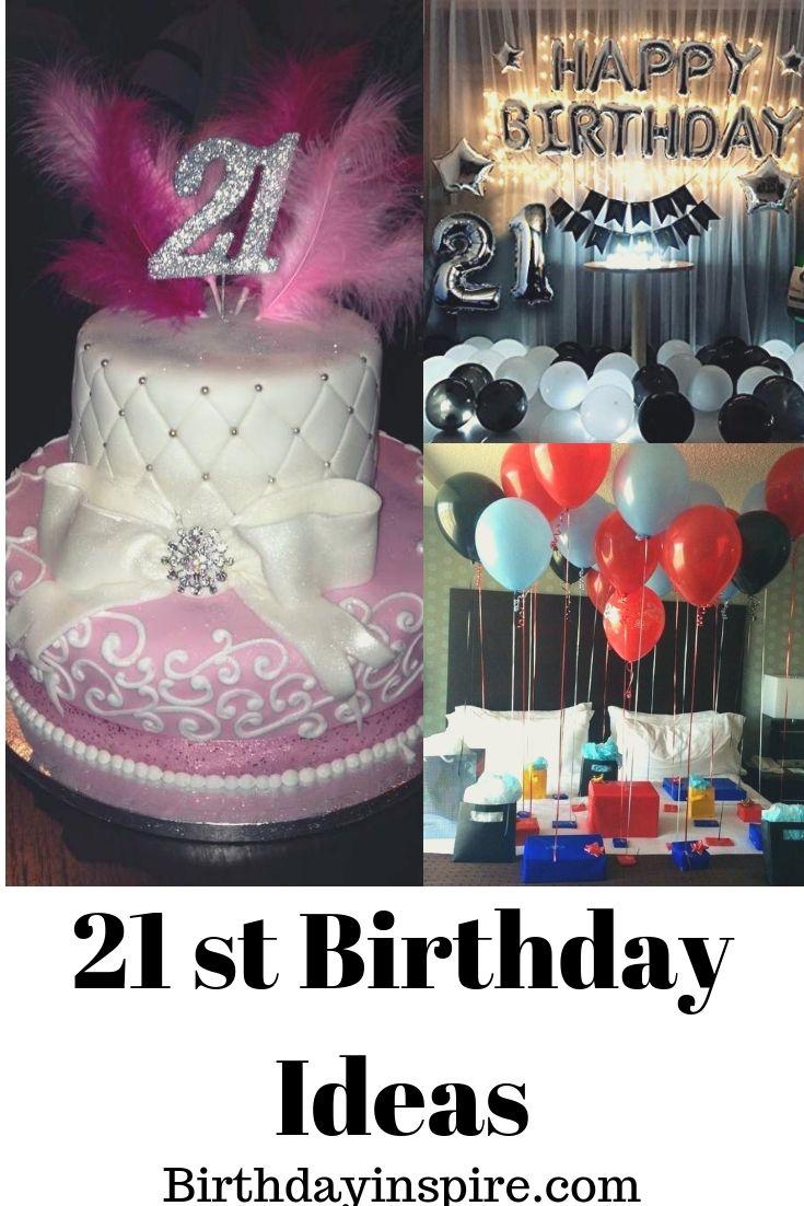 100 Best 21st Birthday Ideas